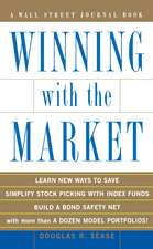 Winning with the Market