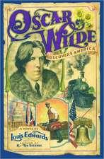 Oscar Wilde Discovers America