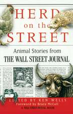 Herd on the Street:  Animal Stories from the Wall Street Journal