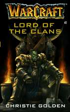 Warcraft, Lord of the Clans