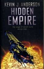 Hidden Empire: The Saga Of Seven Suns - Book One