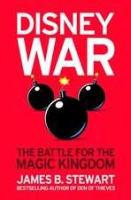 Disneywar: The Battle for the Magic Kingdom