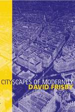 Cityscapes of Modernity: Critical Explorations