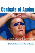 Contexts of Ageing: Class, Cohort and Community