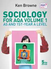 Sociology for AQA Volume 1: AS and 1st–Year A Level