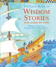 The Lion Book of Wisdom Stories from Around the World