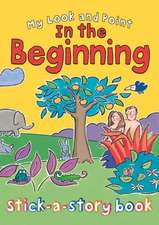 My Look and Point in the Beginning Stick-A-Story Book:  Activity Book with Stickers