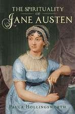 The Spirituality of Jane Austen