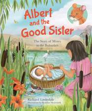 Littledale, R: Albert and the Good Sister