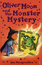 Oliver Moon and Monstery Mystery