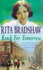 Bradshaw, R: Reach for Tomorrow
