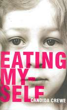Eating Myself