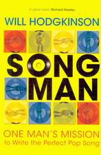 Song Man: One Man's Mission to Write the Perfect Pop Song