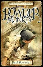 Powder Monkey: The Adventures of Sam Witchall