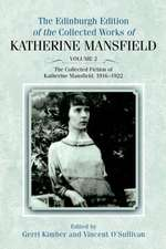 The Collected Fiction of Katherine Mansfield, 1916-1922:  Nation-State, Modernity and Tradition