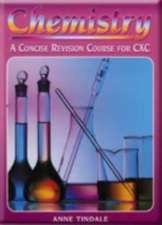 Chemistry - A Concise Revision Course for CSEC Second Edition
