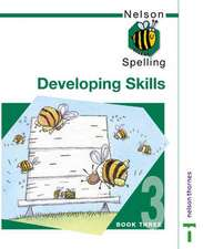 Nelson Spelling - Developing Skills Book 3