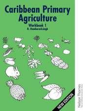 Caribbean Primary Agriculture - Workbook 1