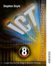 ICT Framework Solutions Year 8