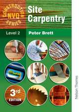 Construction Nvq Series Level 2 Site Carpentry 4th Edition:  Principles and Applications