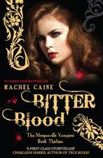 Bitter Blood: Morganville Vampires Book 13