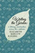 Writing The Garden