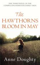 The Hawthorns Bloom In May