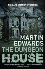 The Dungeon, House