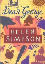 Simpson, H: Dear George and Other Stories
