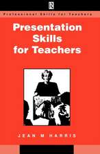 Presentation Skills for Teachers
