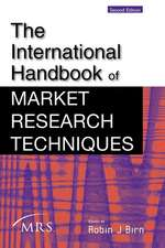 The International Handbook of Market Research Techniques