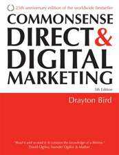 Commonsense Direct & Digital Marketing:  An Executive Guide to ISO 17799/ISO 27001
