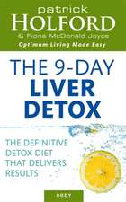 Holford, P: The 9-Day Liver Detox