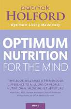 Holford, P: Optimum Nutrition For The Mind