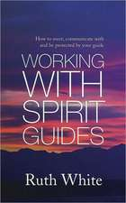Working With Spirit Guides