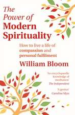 The Power Of Modern Spirituality