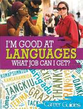 I'm Good At Languages, What Job Can I Get?