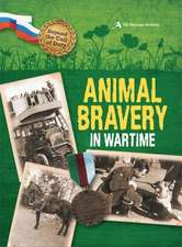 Hicks, P: Beyond the Call of Duty: Animal Bravery in Wartime