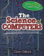 Get Ahead in Computing: The Science of Computers