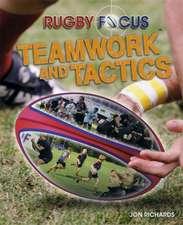 Rugby Focus: Teamwork & Tactics