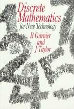 Discrete Mathematics: for New Technology