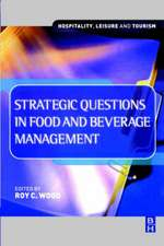 Strategic Questions in Food and Beverage Management