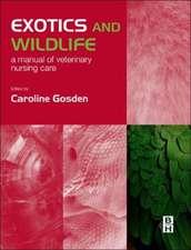Exotics and Wildlife: A Manual of Veterinary Nursing Care