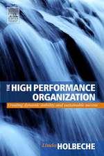Holbeche, L: The High Performance Organization