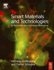 Smart Materials and Technologies:  For the Architecture and Design Professions
