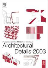 Architectural Details 2003:  From Traditional Alloys to Nanocrystals