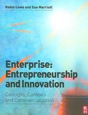 Enterprise:  Concepts, Contexts and Commercialization