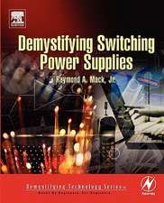 Demystifying Switching Power Supplies