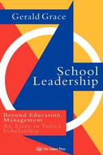 School Leadership:  An Essay in Policy Scholarship