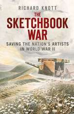 The Sketchbook War:  Saving the Nation's Artist in World War II